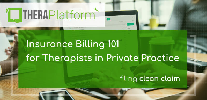 insurance billing, medical claim filing, CMS 1500, private practice billing, electronic claim submission, e-claim, billing mental health, billing software for therapists, billing software for mental health