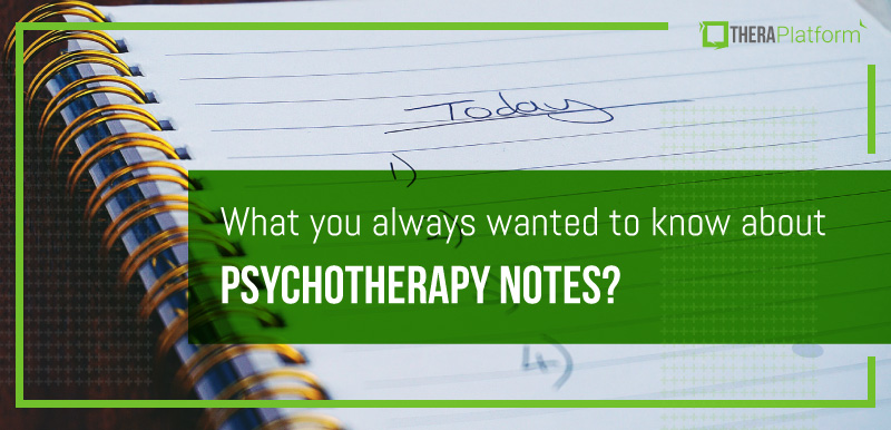 psychotherapy notes, psychotherapy note vs progress note, psychotherapy note vs SOAP note, SOAP notes, HIPAA and psychotherapy notes, HIPAA psychotherapy notes