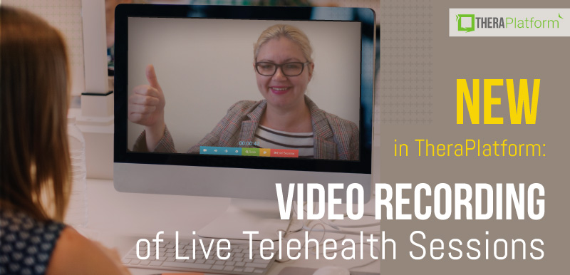 HIPAA compliant video recording, HIPAA compliant session recording, video recording of live telehealth, video recording of live teletherapy