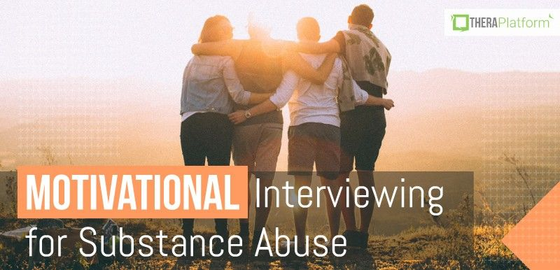 motivational interviewing for substance abuse, motivational interviewing, client centered therapy, person centered therapy, substance abuse interviewing, substance abuse activities, substance abuse.