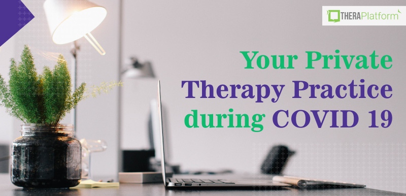 private practice, private practice and coronavirus, private therapy parctice, private therapy practice and COVID 19, therapy during COVID 19