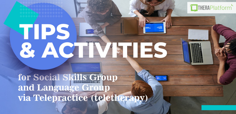 social skill groups, group therapy, language group, activities for social groups, activities for language groups, language therapy, teletherapy, telepractice