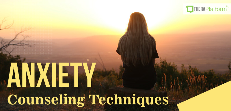 anxiety counseling techniques, anxiety, counseling activities, counseling resources, telemental health