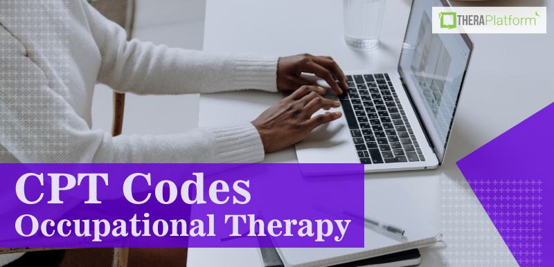CPT codes occupational therapy, 8 minute rule