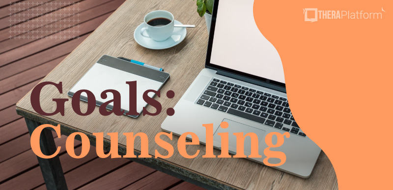 goals counseling, goals psychotherapy, counseling goals