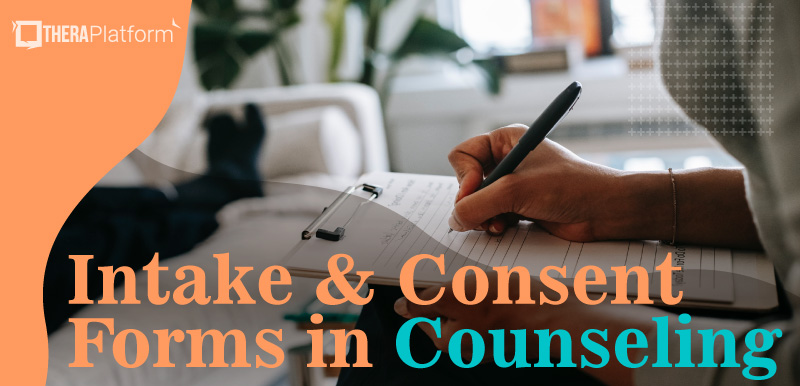 intake forms counseling, intake forms mental health, intake forms psychotherapy, consent forms counseling, consent forms psychotherapy