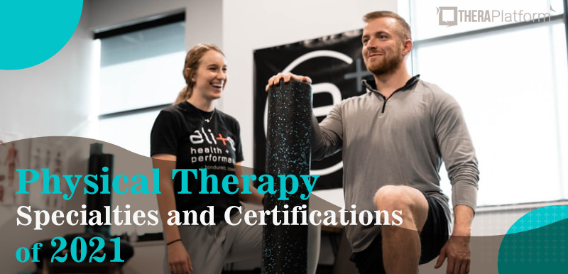 Physical therapy specialties, specialties in physical therapy, physical therapy certifications, specialized physical therapy, pt specialties, physical therapist specialties, physical therapy specialists, pt specialists, specialization in physical therapy